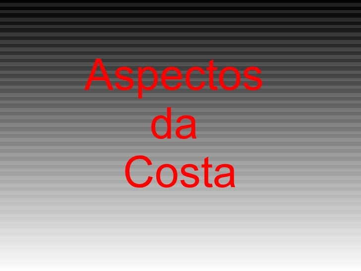 Aspectos  da  Costa