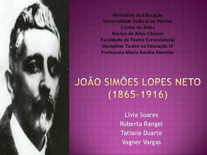 Lívia Soares Roberta Rangel Tatiana Duarte Vagner Vargas Ministério da Educação Universidade Federal de Pelotas Centro de ...