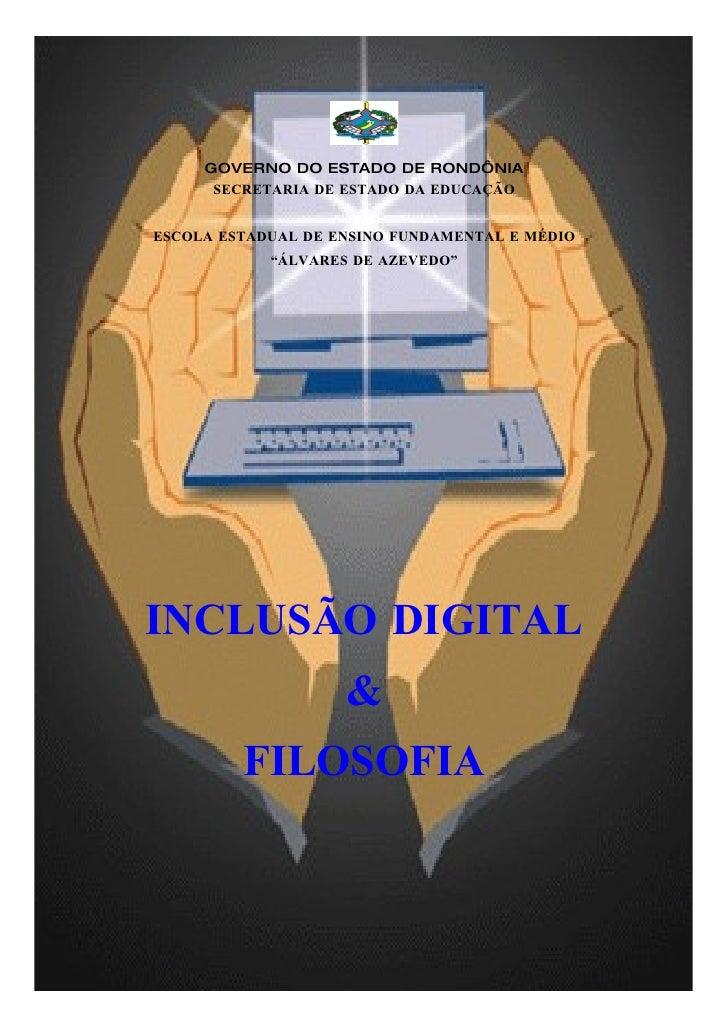 GOVERNO DO ESTADO DE RONDÔNIA       SECRETARIA DE ESTADO DA EDUCAÇÃO   ESCOLA ESTADUAL DE ENSINO FUNDAMENTAL E MÉDIO      ...