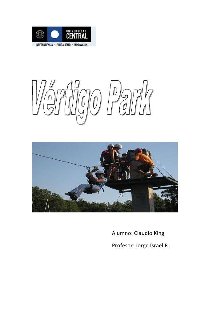 Alumno: Claudio King<br />Profesor: Jorge Israel R.<br />Visión:   Aspirar a ser la mejor empresa en el rubro de la entret...