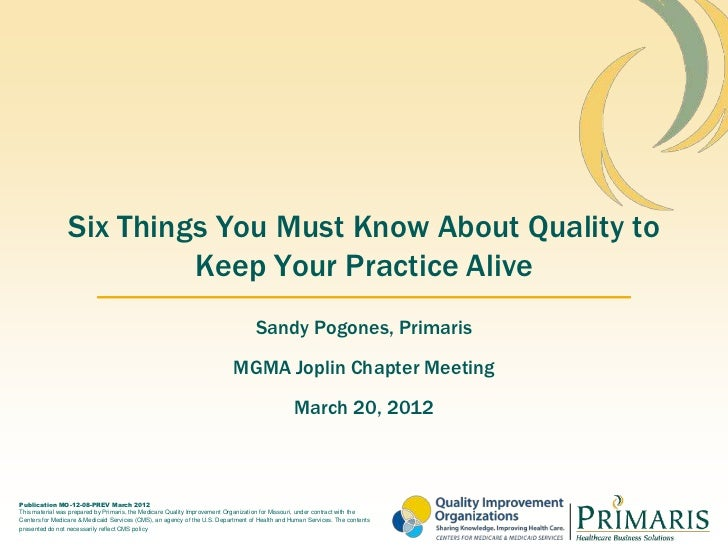 Six Things You Must Know About Quality to                          Keep Your Practice Alive                               ...