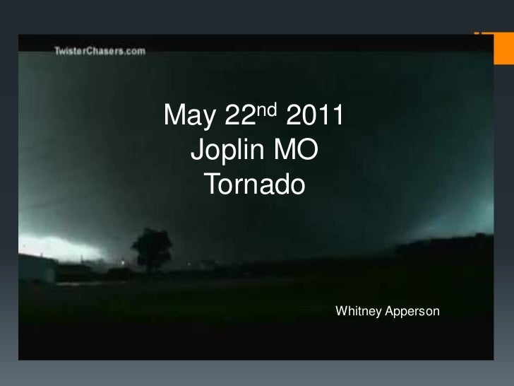 May 22nd 2011 Joplin MO  Tornado            Whitney Apperson