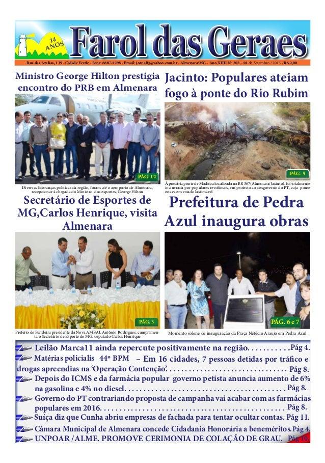 Rua das Azelias, 139 - Cidade Verde - Fone: 8807-1298 - Email: jornalfg@yahoo.com.br - Almenara/MG - Ano XIIII Nº 202 - 01...