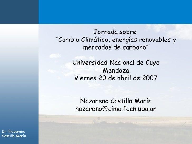 """Jornada sobre                 """"Cambio Climático, energías renovables y                          mercados de carbono""""      ..."""