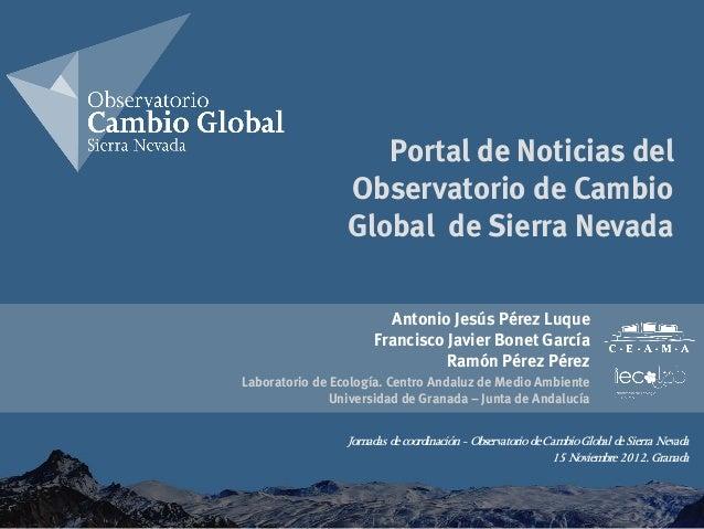 Portal de Noticias del                 Observatorio de Cambio                 Global de Sierra Nevada                     ...