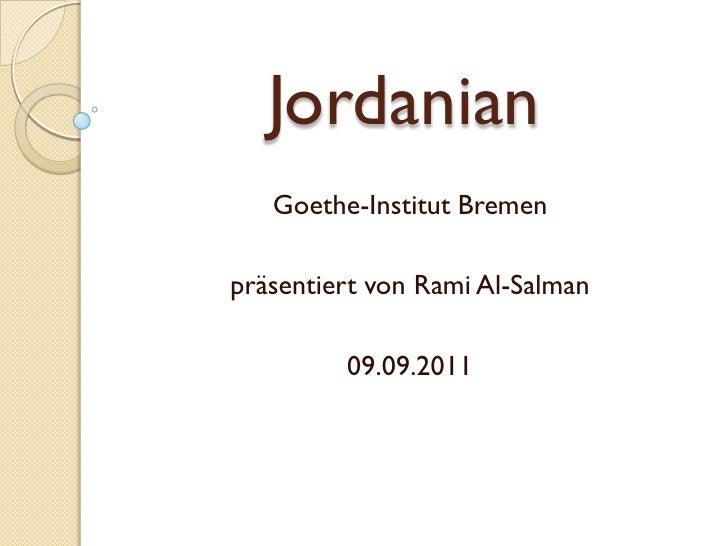 Jordanian   Goethe-Institut Bremenpräsentiert von Rami Al-Salman         09.09.2011