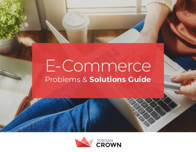 E-Commerce Problems & Solutions Guide