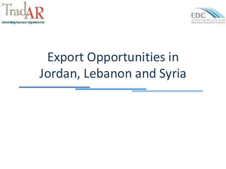 Export Opportunities inJordan, Lebanon and Syria