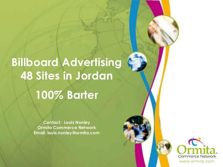Billboard Advertising 48 Sites in Jordan 100% Barter Contact:  Louis Nunley Ormita Commerce Network Email: louis.nunley@or...