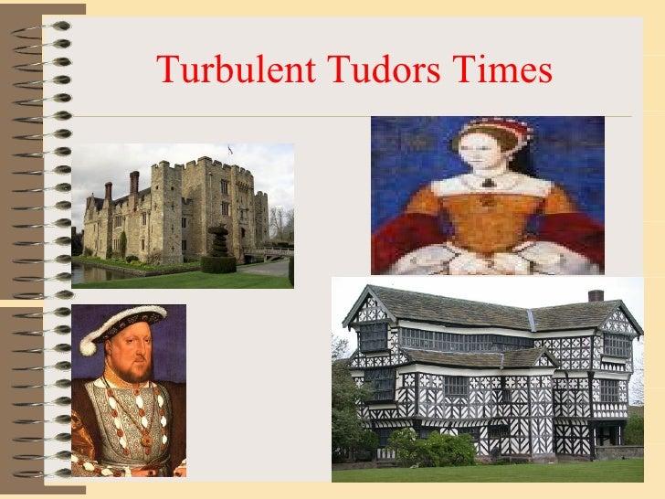 Turbulent Tudors Times