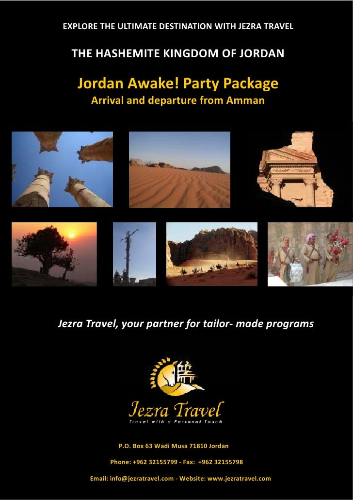 EXPLORE THE ULTIMATE DESTINATION WITH JEZRA TRAVEL  THE HASHEMITE KINGDOM OF JORDAN   Jordan Awake! Party Package      Arr...