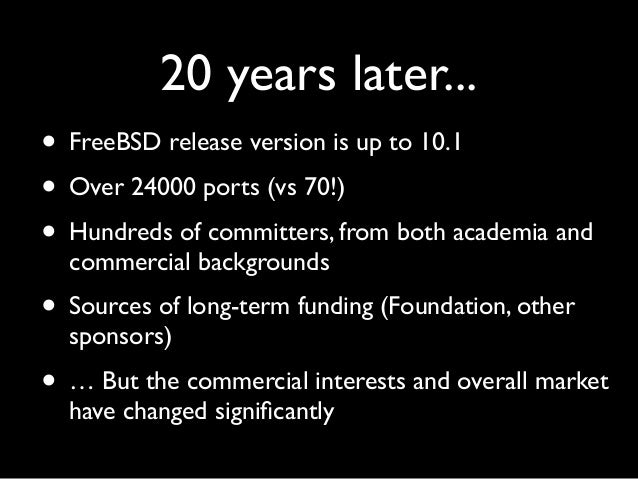 FreeBSD: The Next 10 Years (MeetBSD 2014)