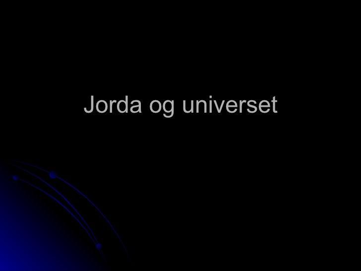 Jorda og universet