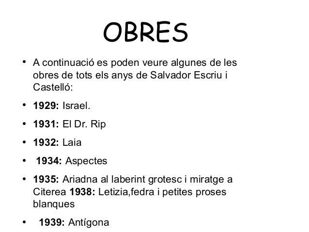OBRES ●  A continuació es poden veure algunes de les obres de tots els anys de Salvador Escriu i Castelló:  ●  1929: Israe...