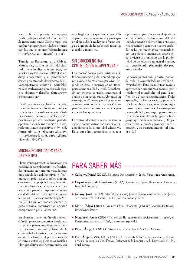 MONOGRÁFICOCASOS PRÁCTICOS JULIO-AGOSTO 2015458 CUADERNOS DE PEDAGOGÍA 79 texto ni horarios por asignaturas, a par- ti...
