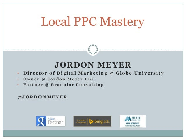 JORDON MEYER • Director of Digital Marketing @ Globe University • O w n e r @ J o r d o n M e y e r L L C • P a r t n e r ...