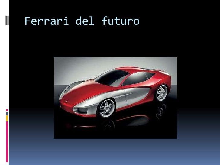 Ferrari del futuro<br />
