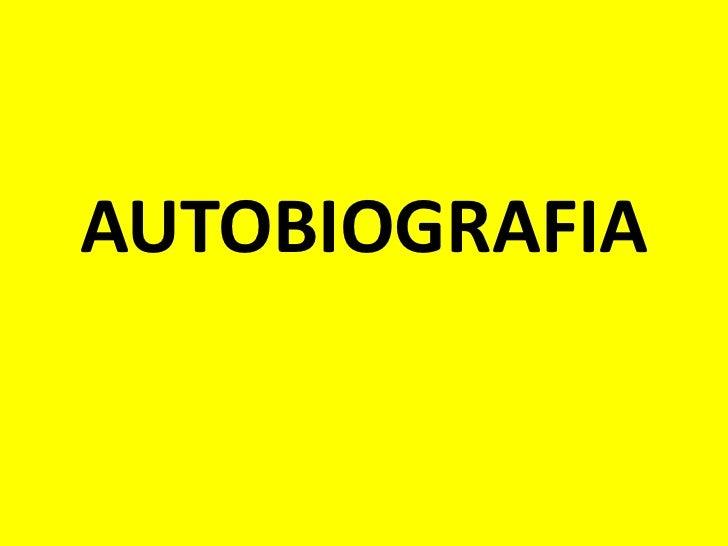 AUTOBIOGRAFIA<br />
