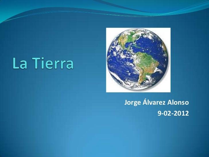 Jorge Álvarez Alonso          9-02-2012