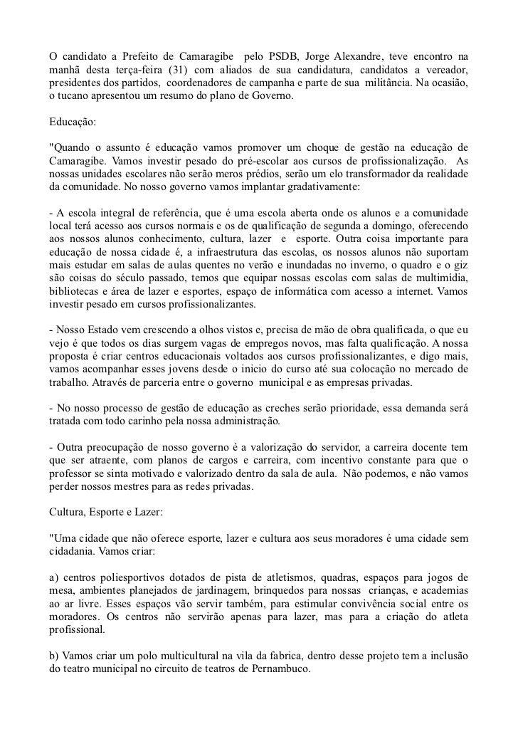 O candidato a Prefeito de Camaragibe pelo PSDB, Jorge Alexandre, teve encontro namanhã desta terça-feira (31) com aliados ...