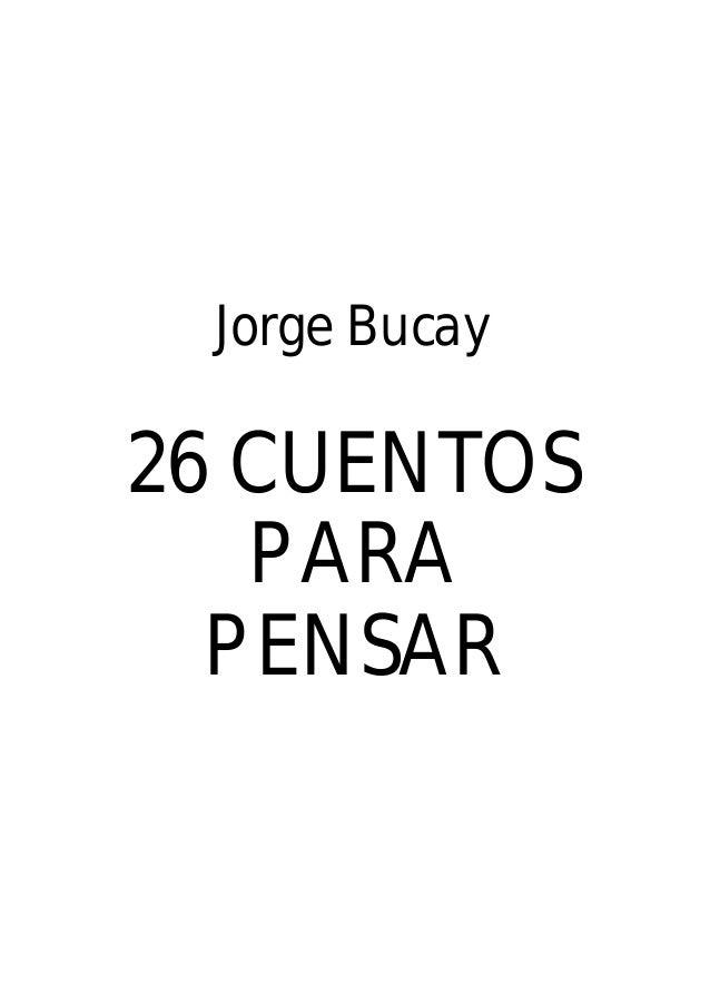 Jorge Bucay - 26 cuentos para pensar