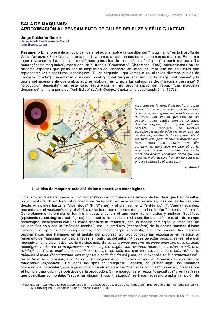 Nómadas. Revista Crítica de Ciencias Sociales y Jurídicas | 14 (2006.2)SALA DE MAQUINAS:APROXIMACIÓN AL PENSAMIENTO DE GIL...