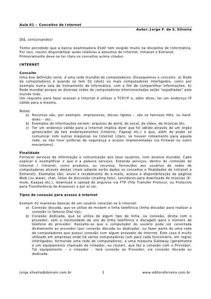 Aula 01 – Conceitos de Internet                                                                  Autor: Jorge F. de S. Sil...