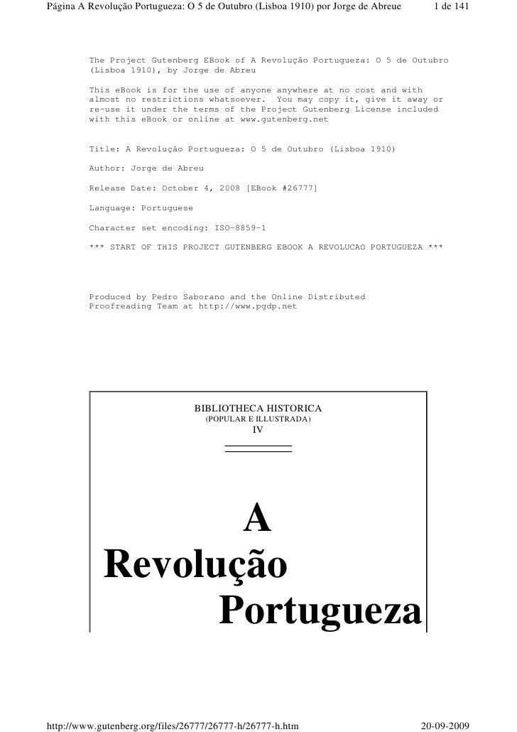Página A Revolução Portugueza: O 5 de Outubro (Lisboa 1910) por Jorge de Abreue     1 de 141              The Project Gute...