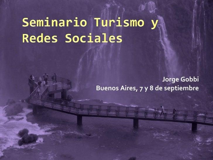 Jorge Gobbi Buenos Aires, 7 y 8 de septiembre