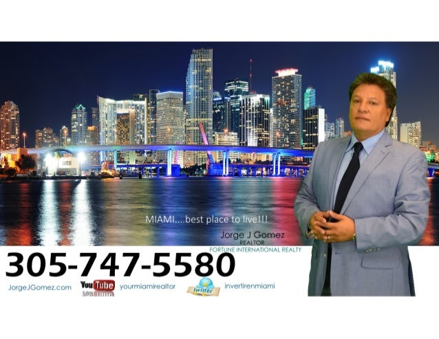 Jorge J Gomez|Real estate agent|Fortune International Realty|Miami, FL