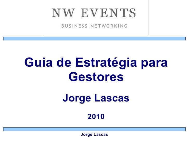 Jorge Lascas - Guia de Estratégia para Gestores