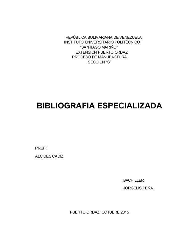 """REPÚBLICA BOLIVARIANA DE VENEZUELA INSTITUTO UNIVERSITARIO POLITÉCNICO """"SANTIAGO MARIÑO"""" EXTENSIÓN PUERTO ORDAZ PROCESO DE..."""