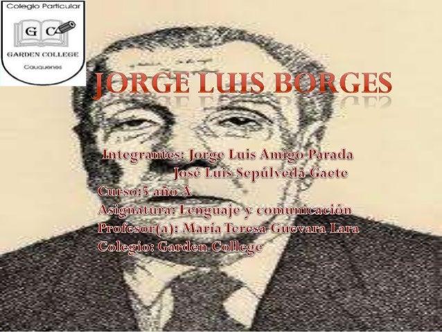 Biografía Nació en Buenos Aires en el 1899. A los siete años escribió en inglés un resumen de la mitología griega Cuando s...