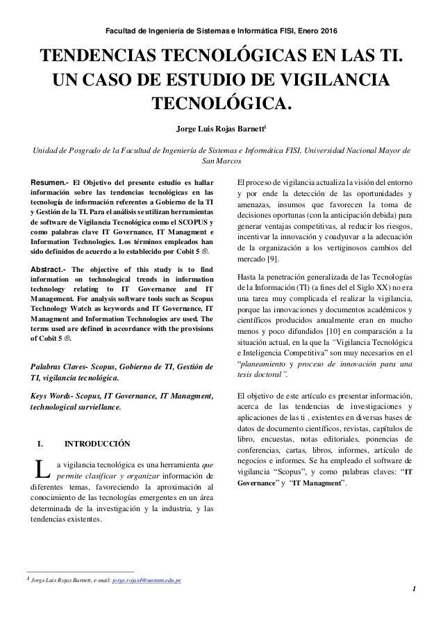 Facultad de Ingeniería de Sistemas e Informática FISI, Enero 2016 1 TENDENCIAS TECNOLÓGICAS EN LAS TI. UN CASO DE ESTUDIO ...
