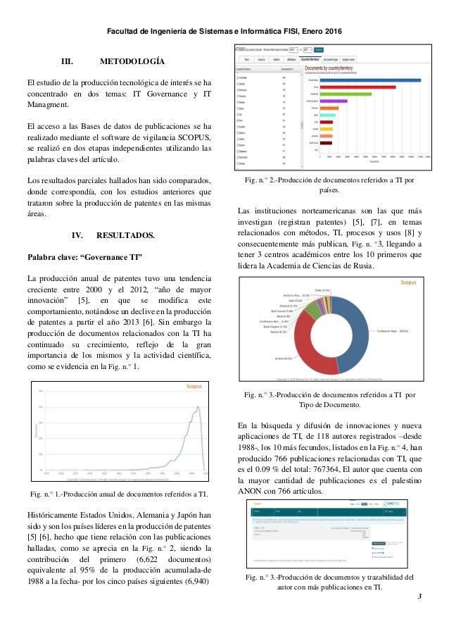 Facultad de Ingeniería de Sistemas e Informática FISI, Enero 2016 3 III. METODOLOGÍA El estudio de la producción tecnológi...