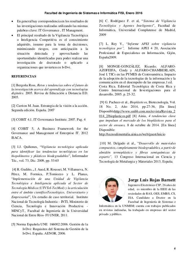 Facultad de Ingeniería de Sistemas e Informática FISI, Enero 2016 6  En general hay correspondencia en los resultados de ...