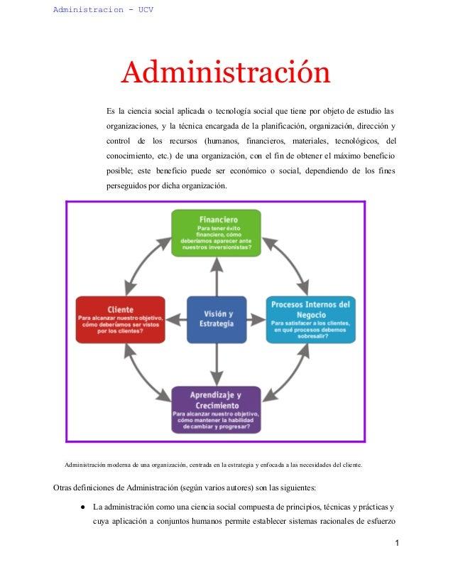 Administracion UCV  Administración  Es la ciencia social aplicada o tecnología social que tiene por objeto de estudio las...
