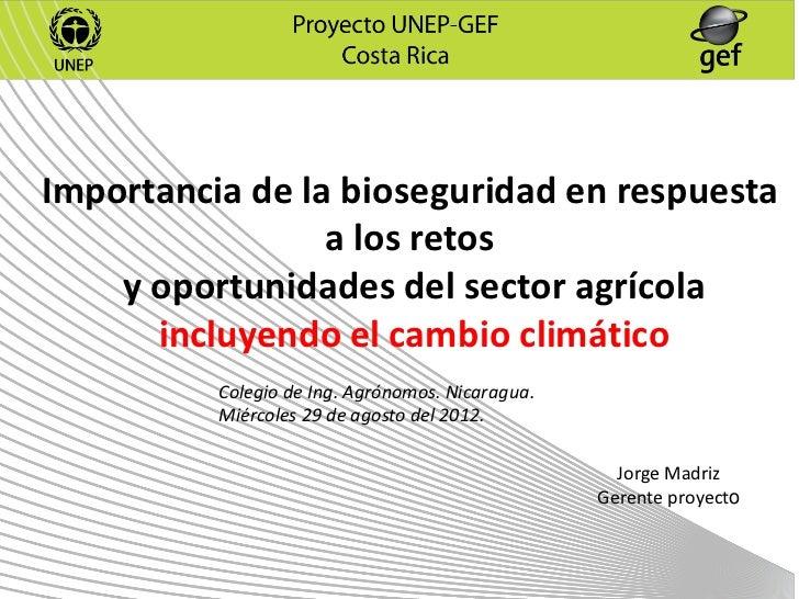 Importancia de la bioseguridad en respuesta                 a los retos    y oportunidades del sector agrícola      incluy...