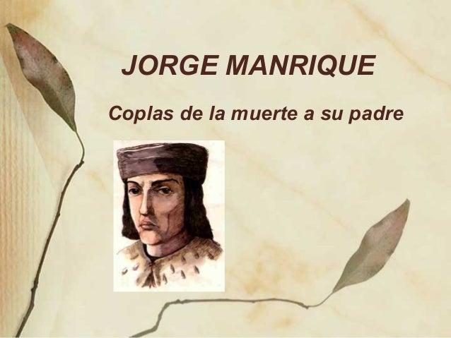 JORGE MANRIQUECoplas de la muerte a su padre