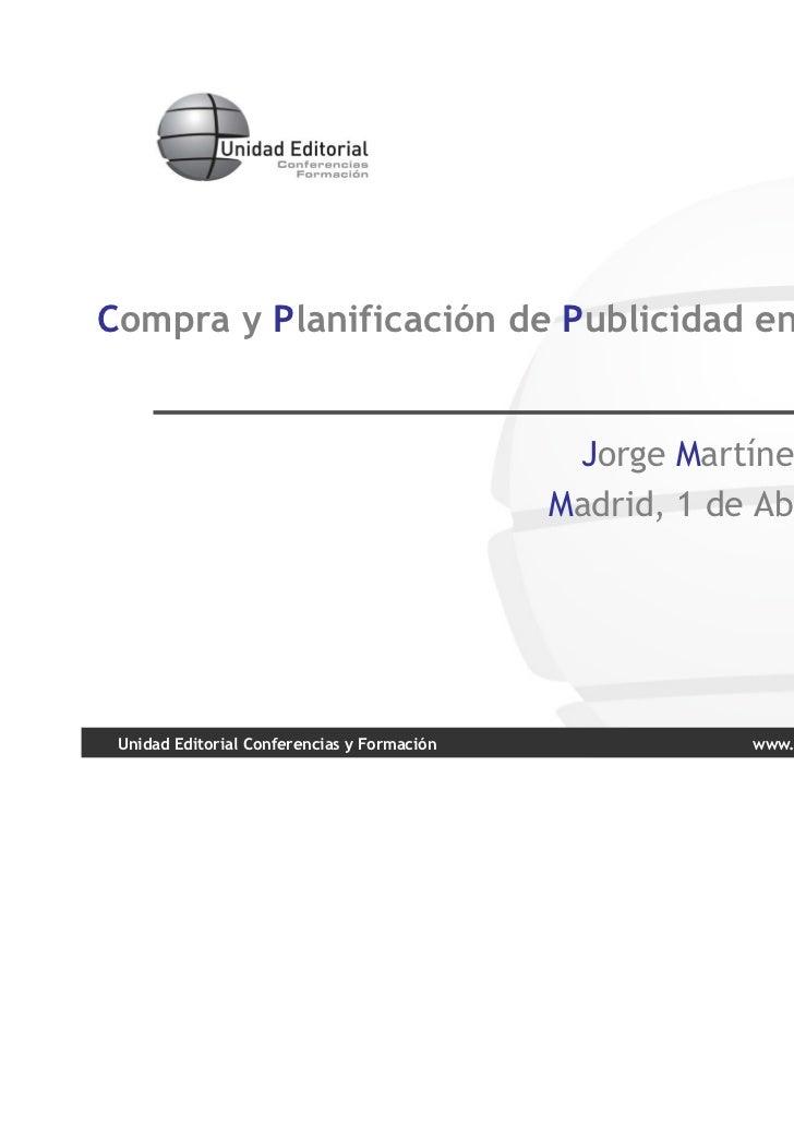 Compra y Planificación de Publicidad en Suplementos                                              Jorge Martínez Beneyto.  ...