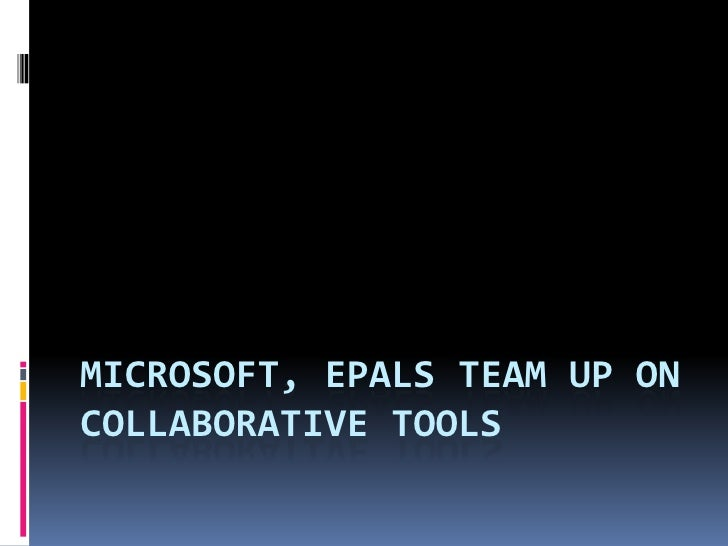 Microsoft, ePals team up on collaborative tools<br />