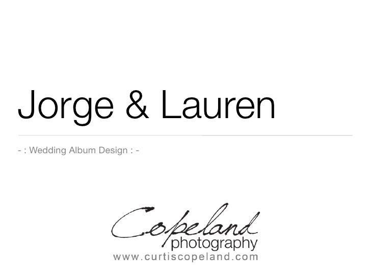 Jorge & Lauren - : Wedding Album Design : -