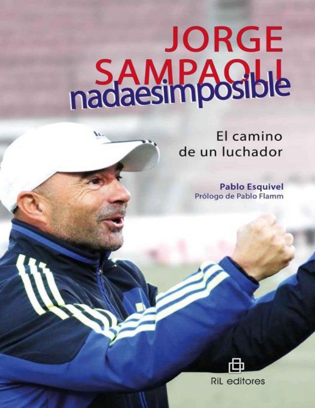 JORGE SAMPAOLI: EL CAMINO DE UN LUCHADOR