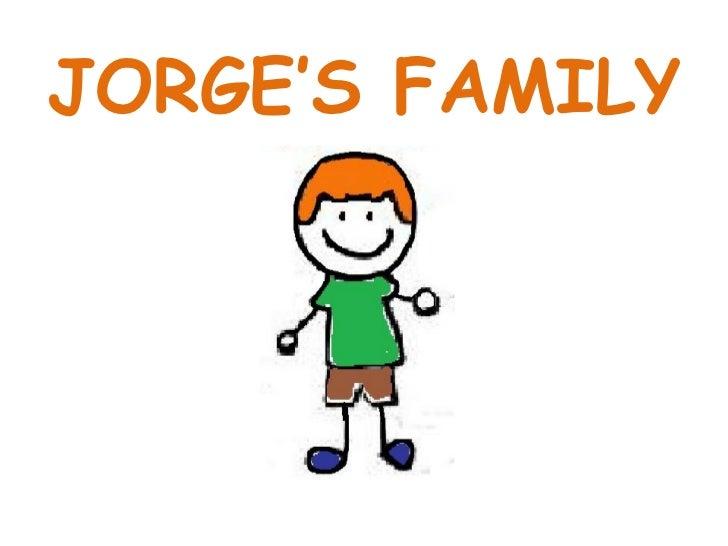 JORGE'S FAMILY
