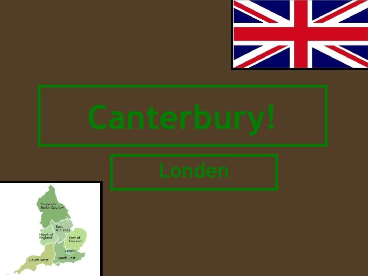 Canterbury! Londen