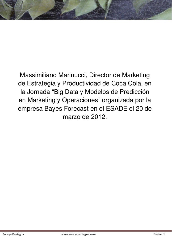 Massimiliano Marinucci, Director de Marketing                 de Estrategia y Productividad de Coca Col...