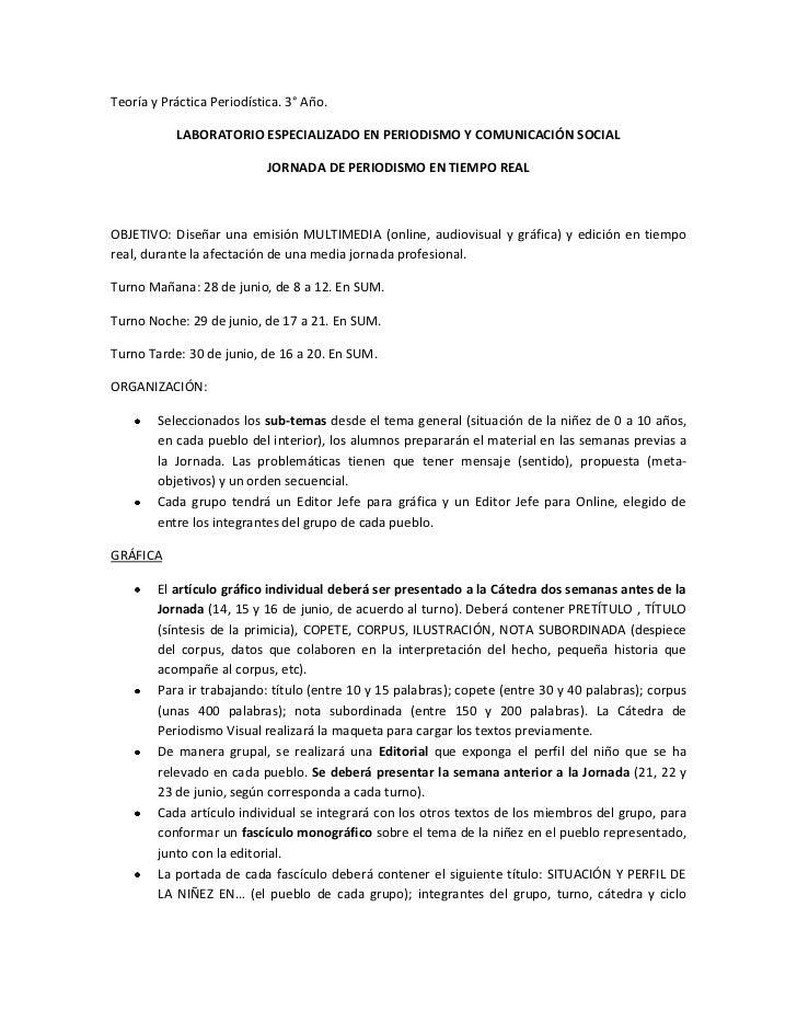 Teoría y Práctica Periodística. 3° Año.<br />LABORATORIO ESPECIALIZADO EN PERIODISMO Y COMUNICACIÓN SOCIAL<br />JORNADA DE...