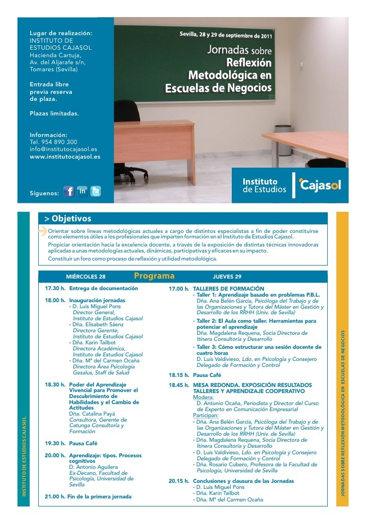 Lugar de realización:                                INSTITUTO DE                                ESTUDIOS CAJASOL         ...