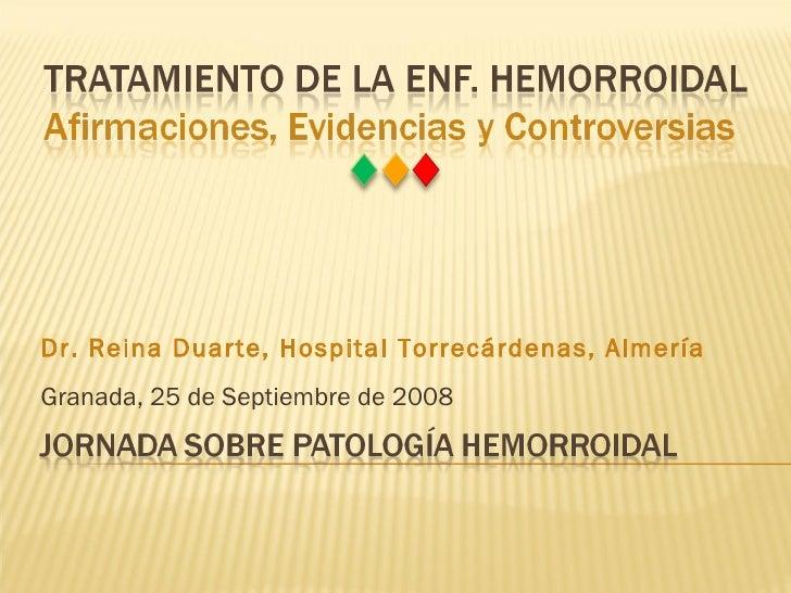 Granada, 25 de Septiembre de 2008 Dr. Reina Duarte, Hospital Torrecárdenas, Almería