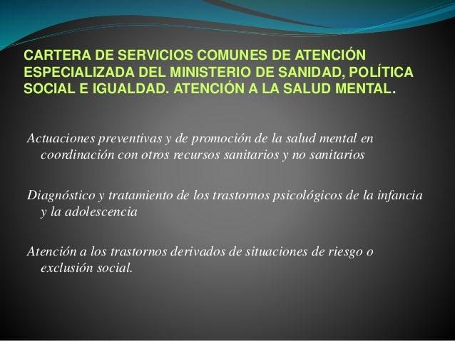 CARTERA DE SERVICIOS COMUNES DE ATENCIÓN ESPECIALIZADA DEL MINISTERIO DE SANIDAD, POLÍTICA SOCIAL E IGUALDAD. ATENCIÓN A L...